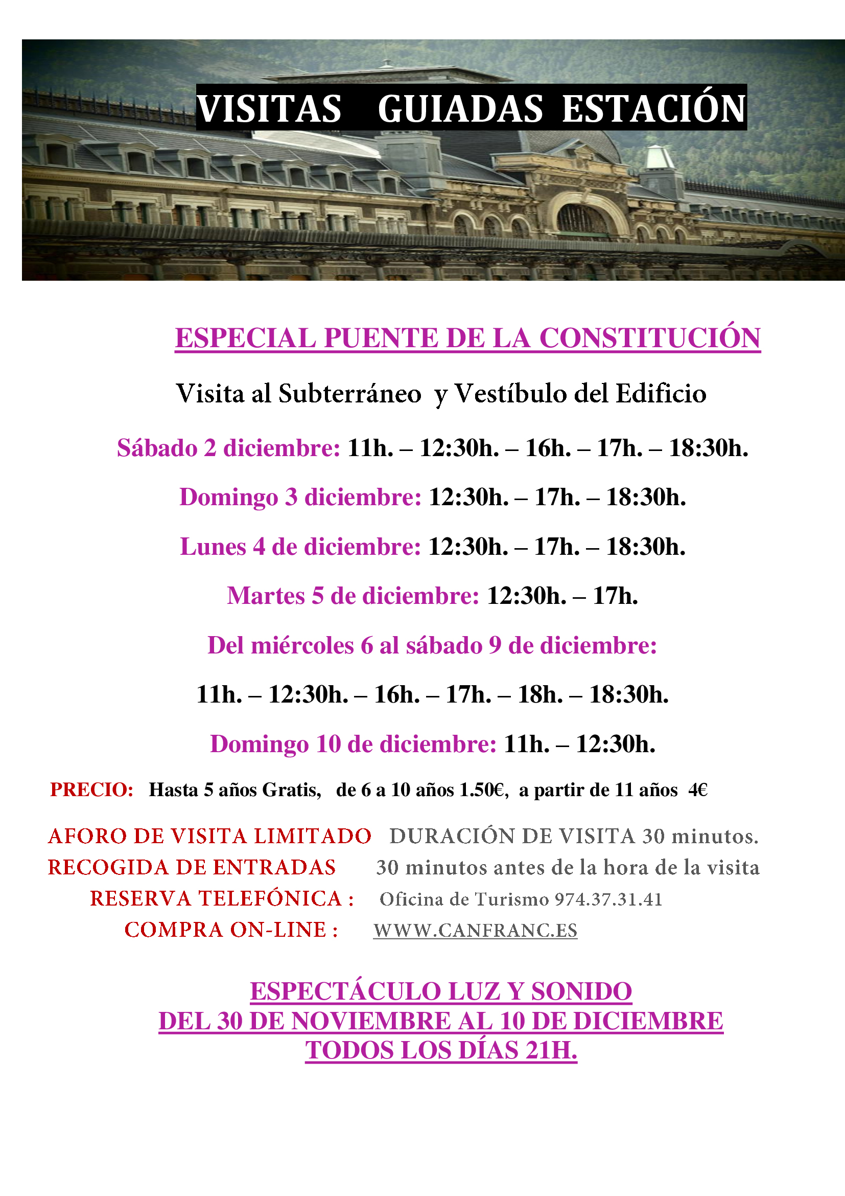 Horarios visitas a la Estación Internacional Canfranc Puente Constitución 2017