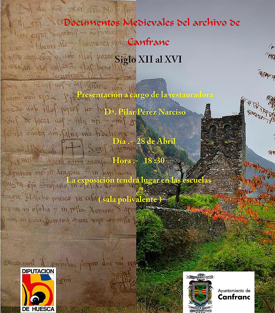 El 28 de abril a las 18:30 h en la sala polivalente del  colegio de Canfranc tendrá lugar la presentación de los documentos medievales de Canfranc restaurados recientemente y que se expondrán por primera vez.