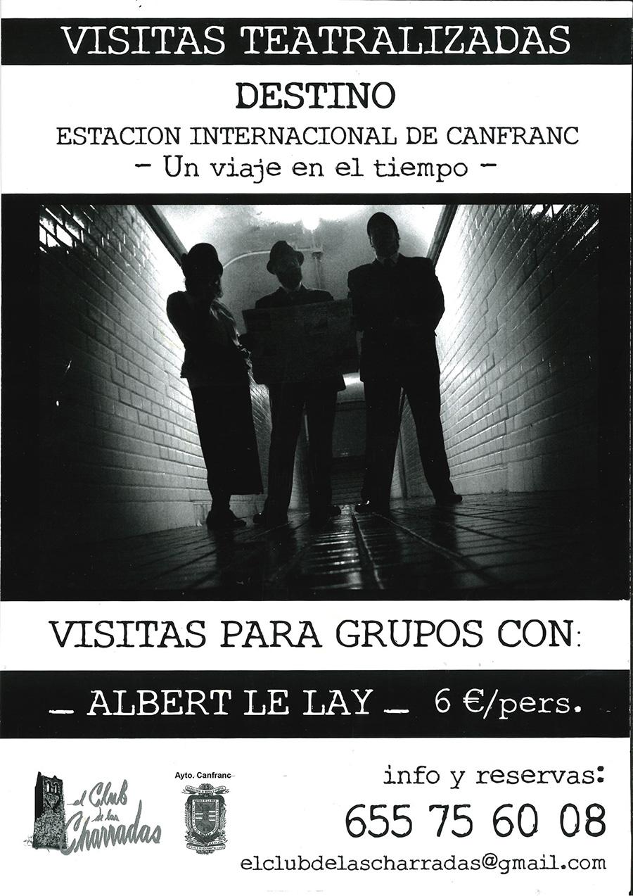 Visitas teatralizadas Huir por Canfranc