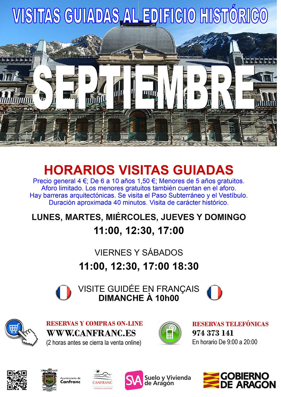 Lunes, martes, miércoles, jueves y domingo:   11 h - 12.30 h - 17.00 h  Viernes y sábados:    11.00 h - 12.30 h - 17.00 h - 18.30 h   Visite guidée en français. Dimanche à 10h00