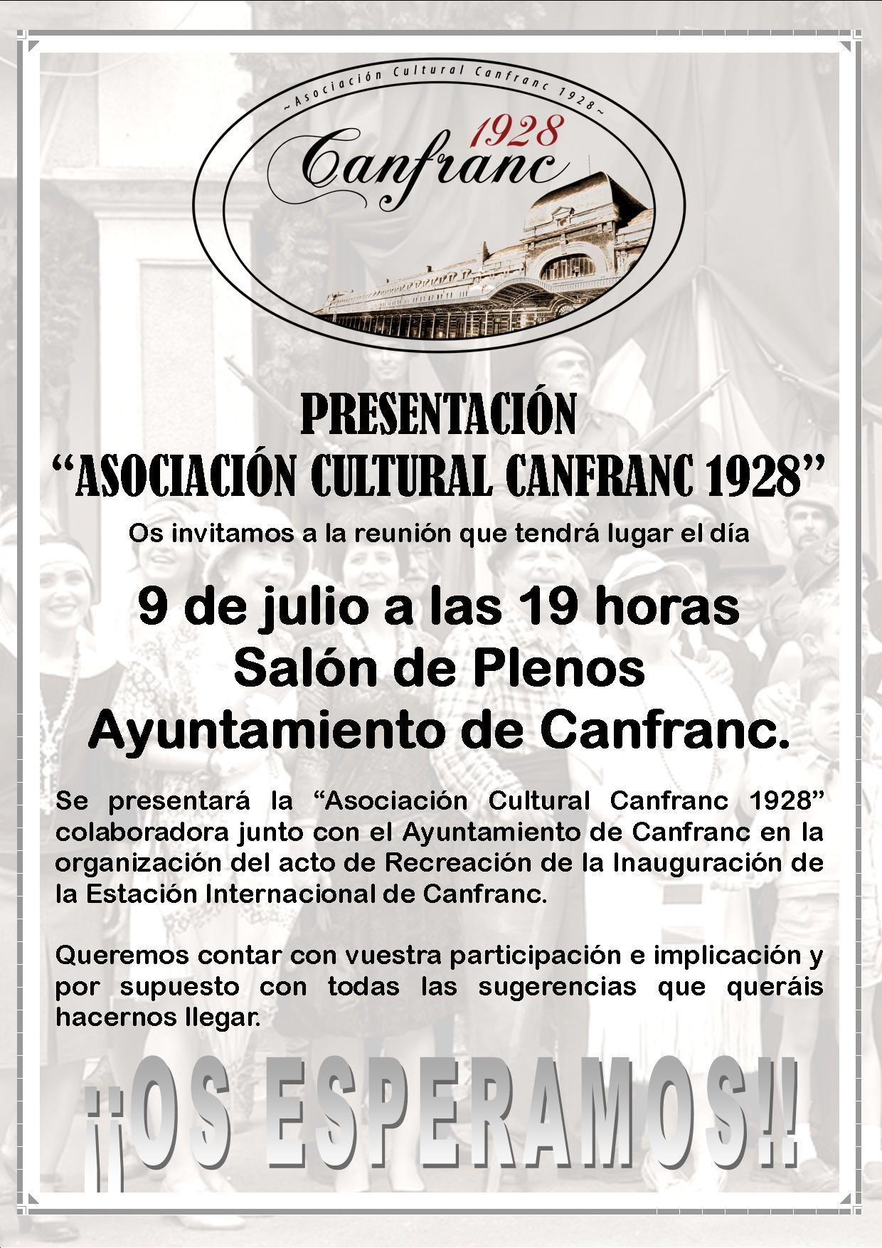 """Presentación de la """"Asoc. Cultural Canfranc 1928"""""""
